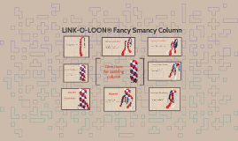 LINK-0-LOON® Fancy Smancy Column