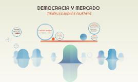DEMOCRACIA Y MERCADO