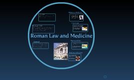 Copy of Roman Medicine and Law