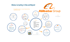 Alibaba: Competing in China and Beyond