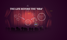 Copy of THE LIFE OF NBA SUPERSTAR