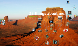 23 things about me