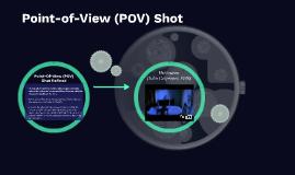 A POV Shot
