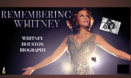 WHITNEY HOUSTON BIOGRAPHY