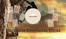 CONCLUSION Hacia una enseñanza Eficaz.