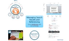 Research Methods: Managing Search Results and Referencing - Using RefWorks and Write-N-Cite