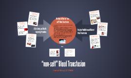 """non-self"" Blood Transfusion"