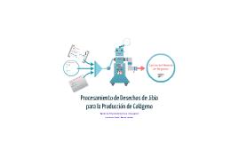 Copy of Procesamiento de Desechos de Jibia para la Producción de Colágeno