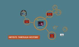 ARTISTS THROUGH HISTORY