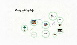 Copy of Winning my College major