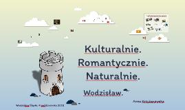 Kulturalnie. Romantycznie. Wodzisław.