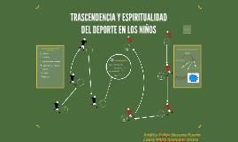 TRASCENDENCIA Y ESPIRITUALIDAD