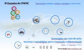 Tecnologias em sala de aula: recursos e estratégias para a inovação e diferenciação