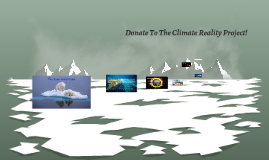 Donate To The Climate Reality Project! (advisory project)