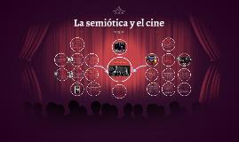 Copy of Copy of La semiótica y el cine