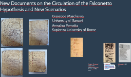 New documents on the circulation of the Falconetto