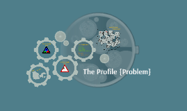 The Profile {Problem}
