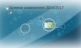 Science assessment 2016/2017