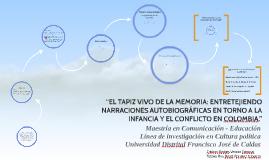 """""""EL TAPIZ VIVO DE LA MEMORIA: ENTRETEJIENDO NARRACIONES AUTO"""