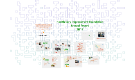 Health Care Improvement Foundation 2017 Highlights