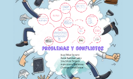 Copy of Problemas y conflictos