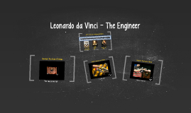 Leonardo da Vinci - The Engineer