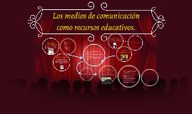 Copy of los medios de comunicacion masiva en el aula.