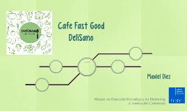 Cafe Fast Good