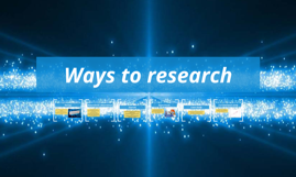 Ways to research