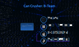 Can Crusher: B-Team