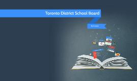 Copy of Copy of Toronto District School Board