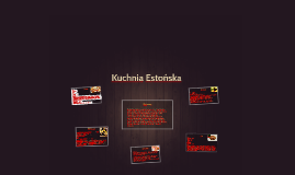 Kuchnia Estonska By Mateusz Chlebosz On Prezi