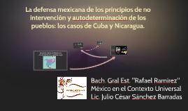 La defensa mexicana de los principios de no intervención y a