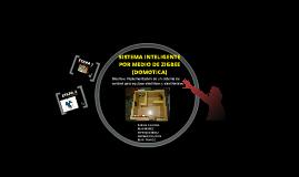 Copy of SISTEMA INTELIGENTE POR MEDIO DE ZIGBEE (DOMOTICA)