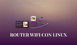 ROUTER WIFI CON LINUX