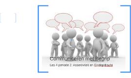 Communiceren met Begrip les 4 periode 2