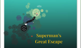 Superman's Great Escape