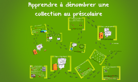 Copy of Apprendre à dénombrer une collection