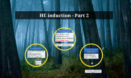 HE induction - Part 2