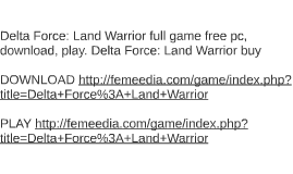 Delta Force: Land Warrior full game free pc, download, play.