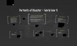 Portents of Disaster World War II