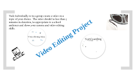 Video Editing Project