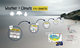 Copy of Weather + Climate