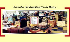 Pantalla de Visualización de Datos
