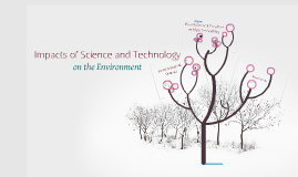 Science and Technology on the Environment
