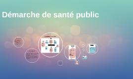 Démarche de santé public