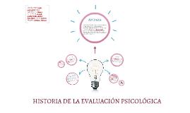 HISTORIA DE LA EVALUACIÓN PSICOLÓGICA