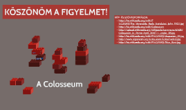 A Colosseum