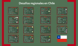 Copy of Desafíos regionales en Chile