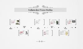 Leben des Franz Kafka